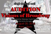 AuditionPoster_2016_VSPA_VisionsOfBroadway